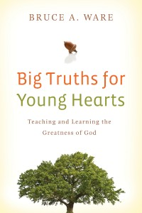 Book cover, Big Truths for Young Hearts